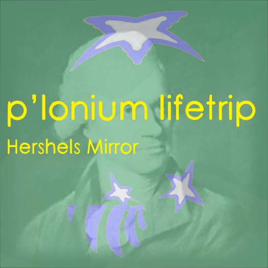 P-lonium Lifetrip medium- Hershels Mirror
