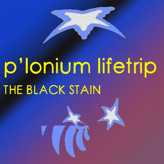 P-lonium Lifetrip medium- the black stain