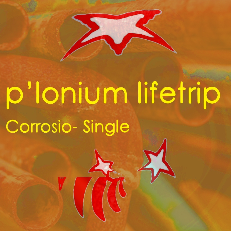 P-lonium Lifetrip medium- Corrosio- Single