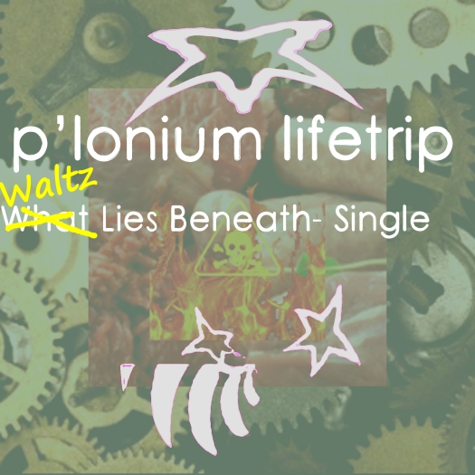P-lonium Lifetrip medium- Waltz Lies Beneath- Single copy