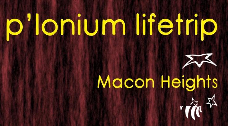 P-lonium Lifetrip medium- Macon Heights copy